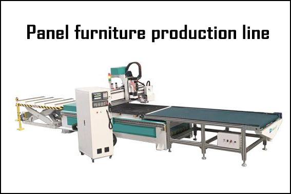 What is Panel furniture production line