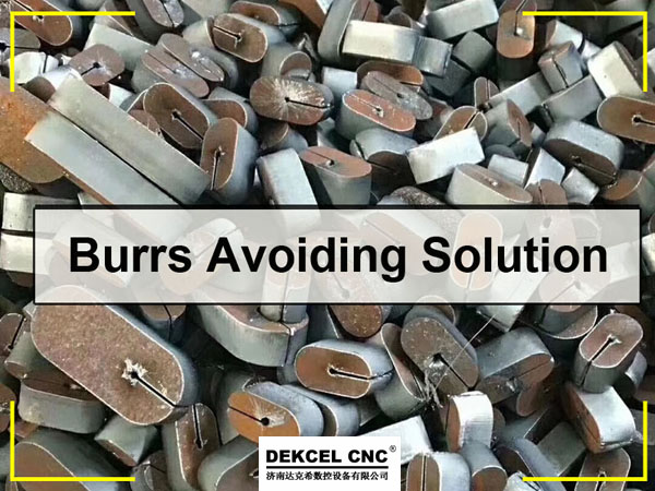 How to avoid the burrs by fiber laser machine cutting metal ?